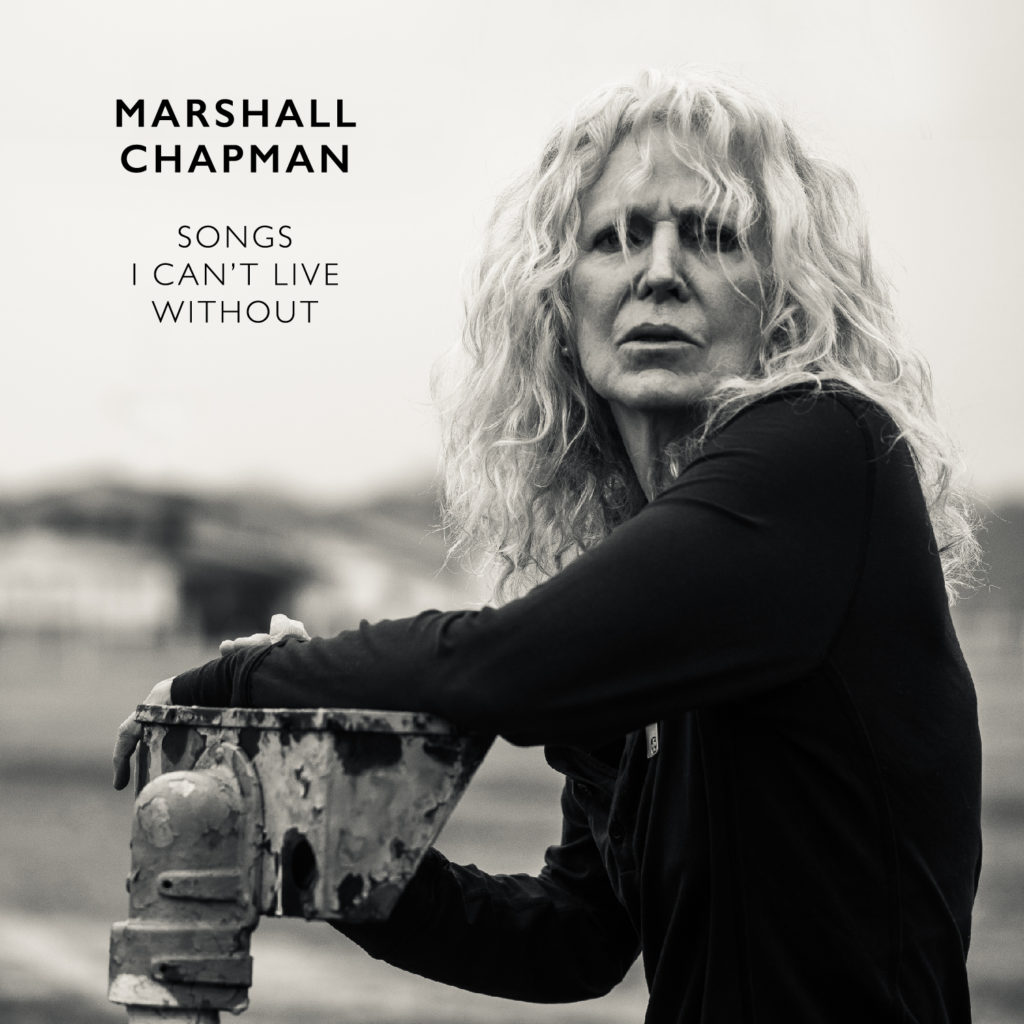 Marshall Chapman - Songs I Can't Live Without